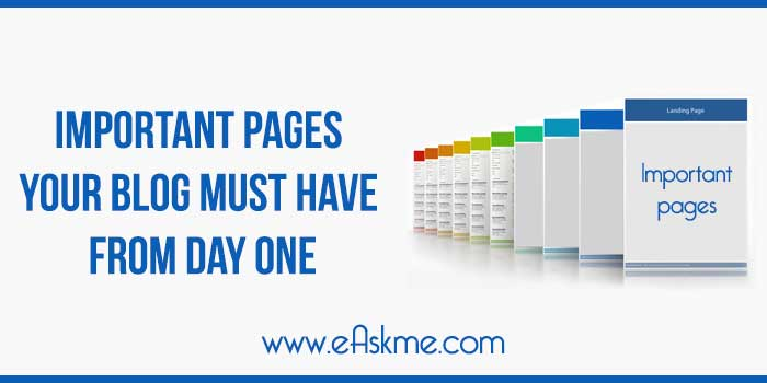 Important Pages Your Blog Must Have from Day One